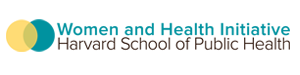 Women and Health Initiative, Harvard School of Public Health