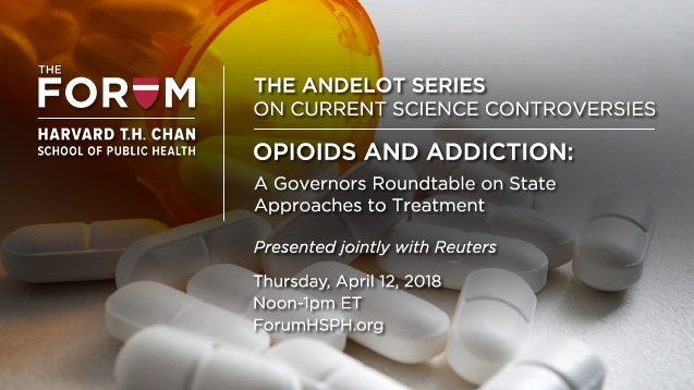 Opioids and Addiction | The Forum at Harvard T  H  Chan