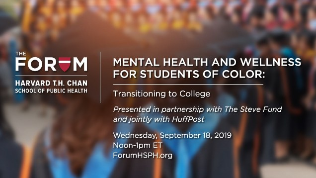 Mental Health and Wellness for Students of Color: Presented in partnership with The Steve Fund and jointly with HuffPost