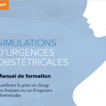 Resource for Managing Postpartum Hemorrhage and Pre-eclampsia/Eclampsia Now Available in French!