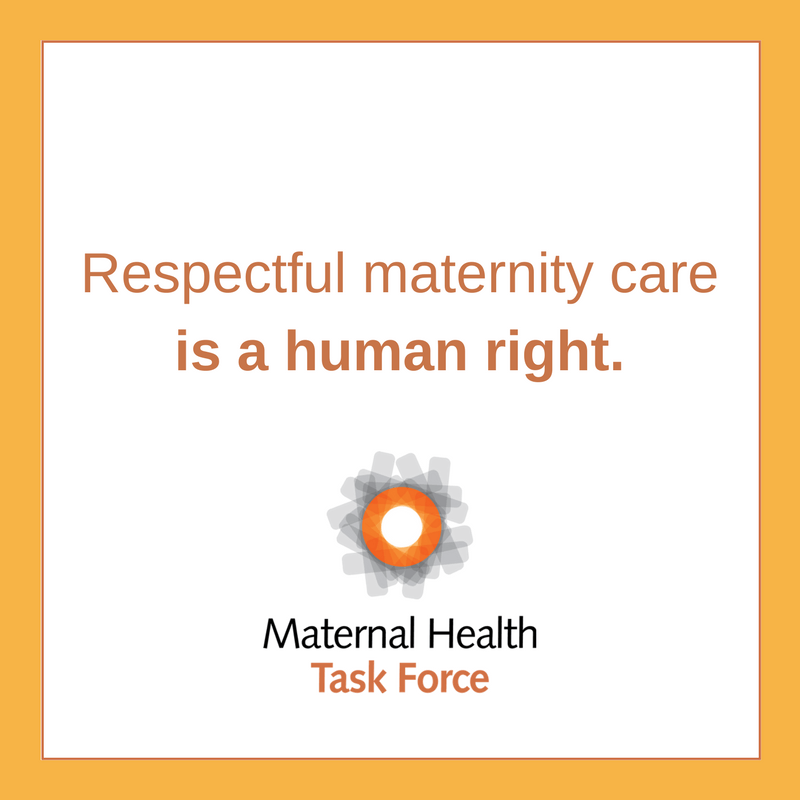 Respectful Maternity Care Is a Human Right