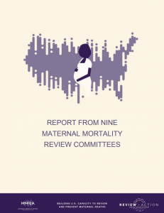 Report from Nine Maternal Mortality Review Committees